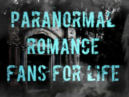 Paranormal Romance Fans for Life